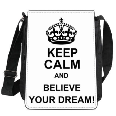 Believe your dream!