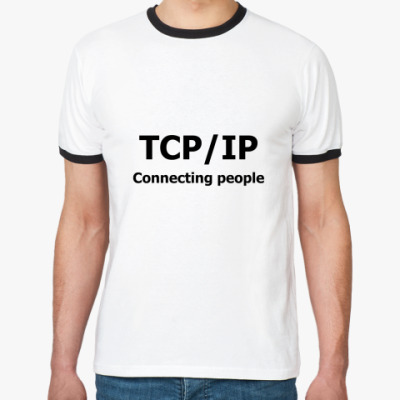 Футболка Ringer-T   TCP/IP