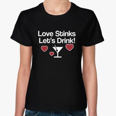 Женская футболка Love Stinks
