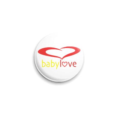 Значок 25мм Baby Love