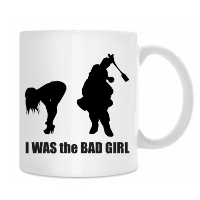 I was the bad girl