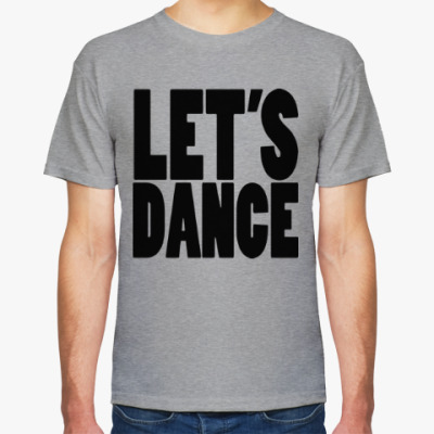 Футболка Let's dance
