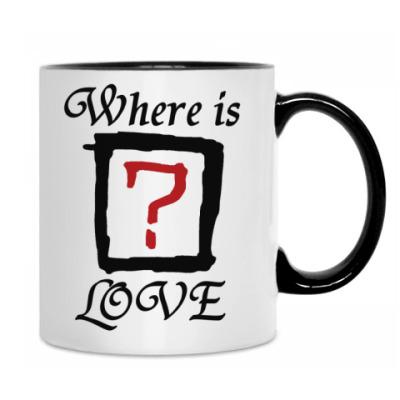 Кружка Where is LOVE