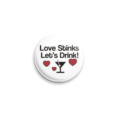 Значок 25мм Love Stinks