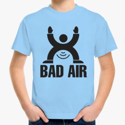 Детская футболка Плохой воздух