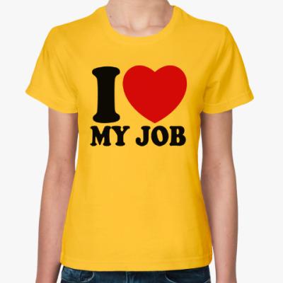 Женская футболка Люблю свою работу