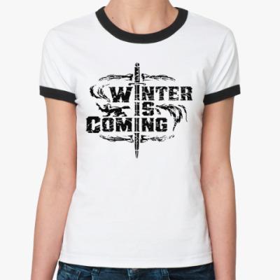 Женская футболка Ringer-T Игра престолов.Зима близко