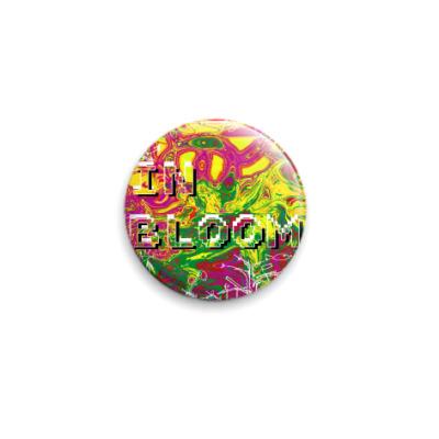 Значок 25мм  In Bloom