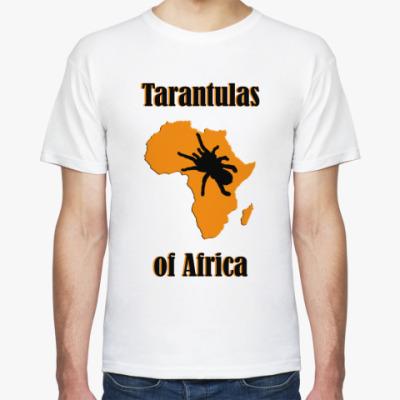 Футболка Tarantulas of Africa