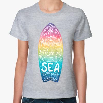 Женская футболка I need vitamin SEA