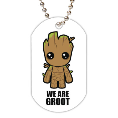Жетон dog-tag We are Groot