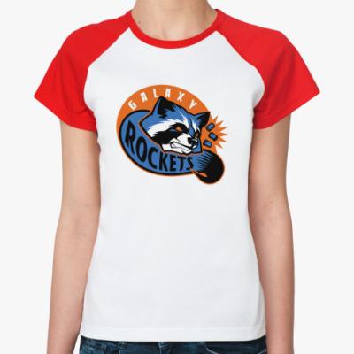 Женская футболка реглан Galaxy Rockets