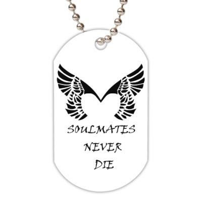 Жетон dog-tag Soulmates Never Die (Placebo)