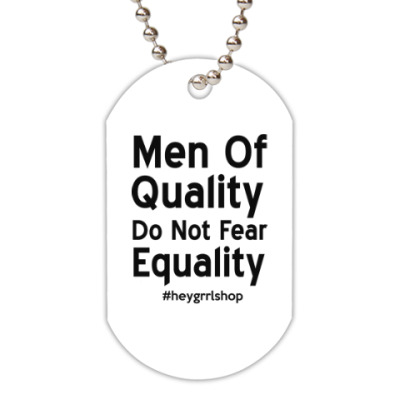 Жетон dog-tag Do Not Fear Equality