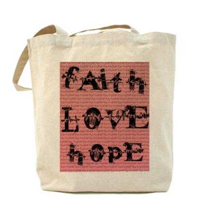 Сумка Faith LOVE Hope