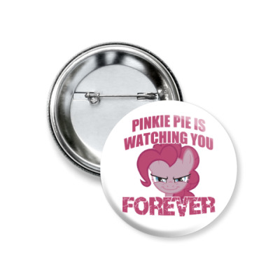 Значок 37мм Пинки Пай наблюдает за тобой