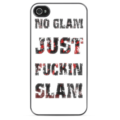 Чехол для iPhone NO GLAM JUST FUCKIN SLAM