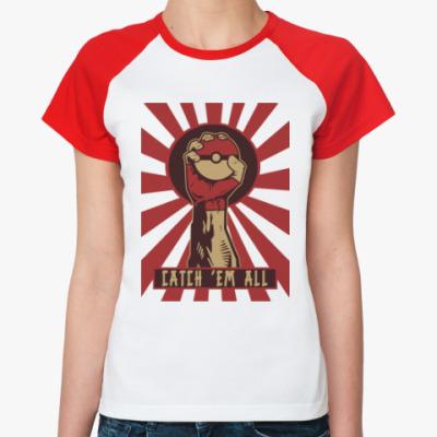 Женская футболка реглан Поймай всех