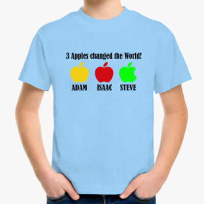 Детская футболка 3 яблока изменили мир