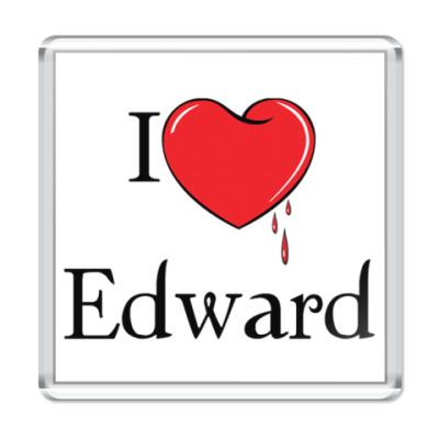 Магнит I love Edward