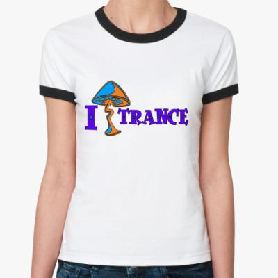 Женская футболка Ringer-T I Shroom Trance