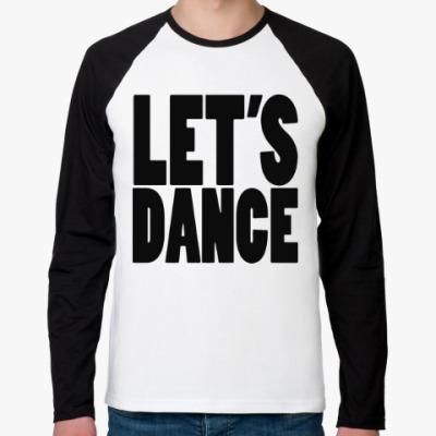 Футболка реглан с длинным рукавом Let's dance