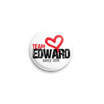 Значок 25мм Team Edward