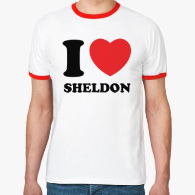 Футболка Ringer-T I Love Sheldon