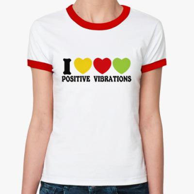 Женская футболка Ringer-T Люблю позитивные вибрации