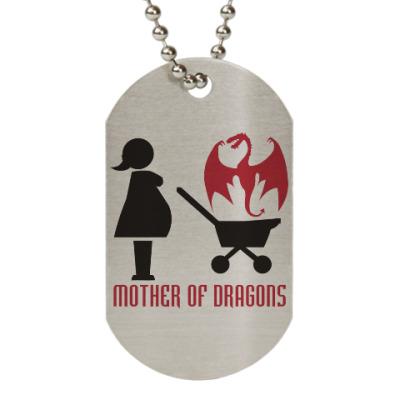 Жетон dog-tag Мать драконов
