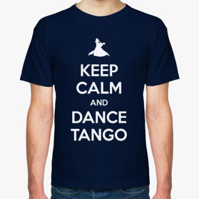 Футболка Keep Calm And Dance Tango