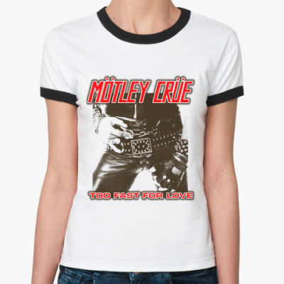 Женская футболка Ringer-T Motley Crue
