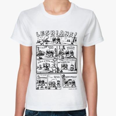 Классическая футболка Lesbians!