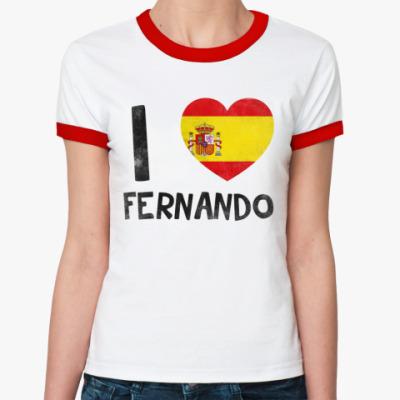 Женская футболка Ringer-T I LOVE FERNANDO