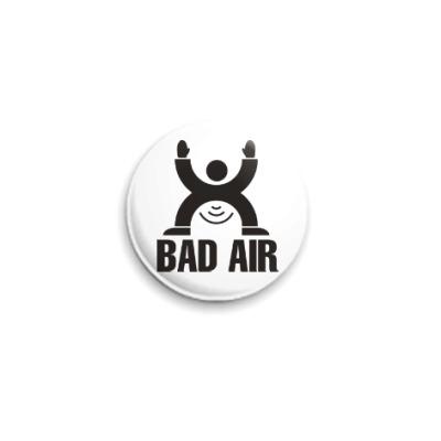 Значок 25мм Плохой воздух