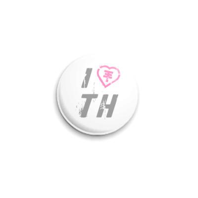Значок 25мм I Love TH  25 мм