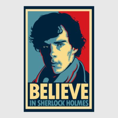 Постер Believe In Sherlock