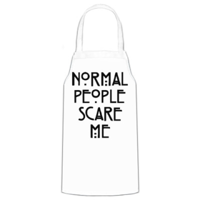 Фартук Normal People Scare Me