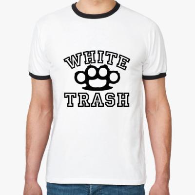 Футболка Ringer-T   White trash