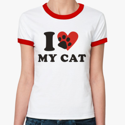 Женская футболка Ringer-T Я люблю свою кошку