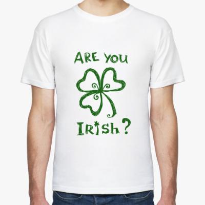 Футболка Are you Irish?
