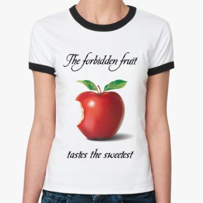 Женская футболка Ringer-T The forbidden fruit