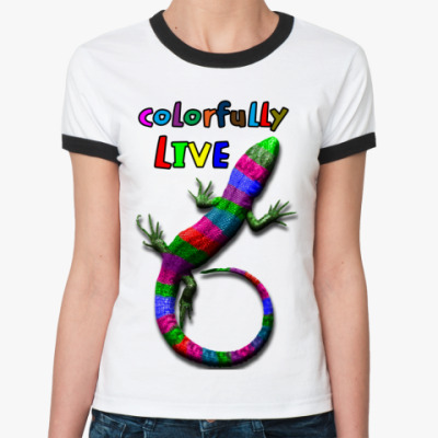 Live colorfully (живи ярко)