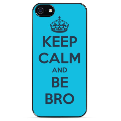 Чехол для iPhone Keep calm and be bro