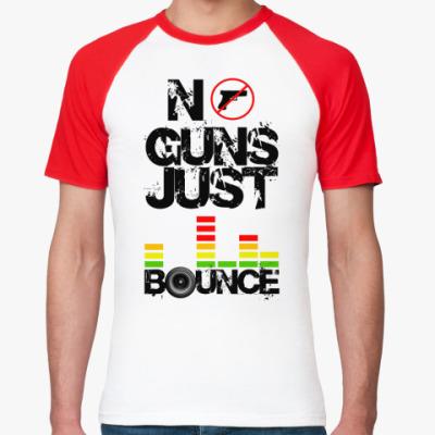 Футболка реглан No Guns Just Bounce