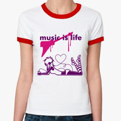 Женская футболка Ringer-T music is life