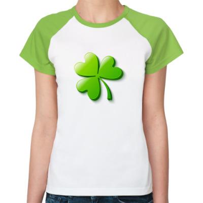 Женская футболка реглан Зеленый объемный клевер