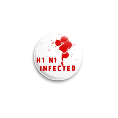 Значок 25мм H1N1 Infected