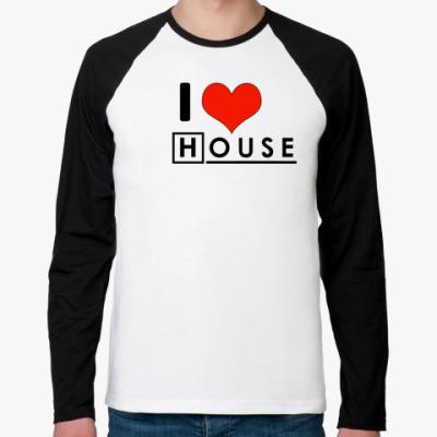 Футболка реглан с длинным рукавом I love House