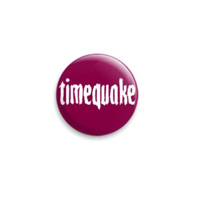 Значок 25мм  Timequake